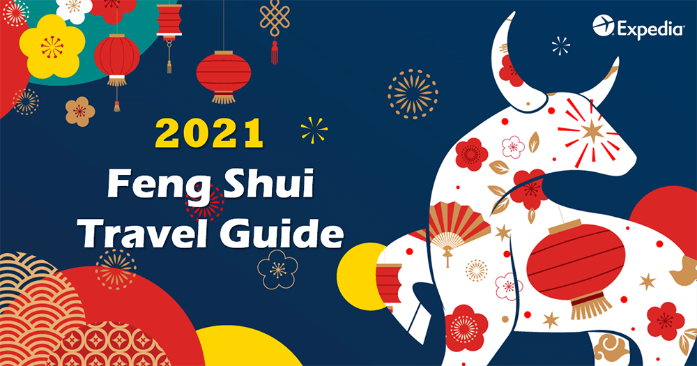 Expedia 2021 Feng Shui Travel Guide For You